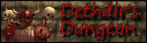 Dethdlr's Dungeon
